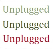 Unplugged-but
